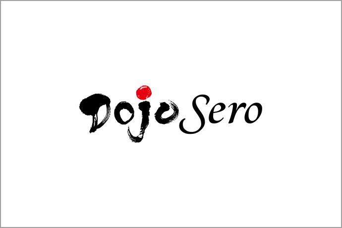 Dojo Sero(ドージョーセロ)